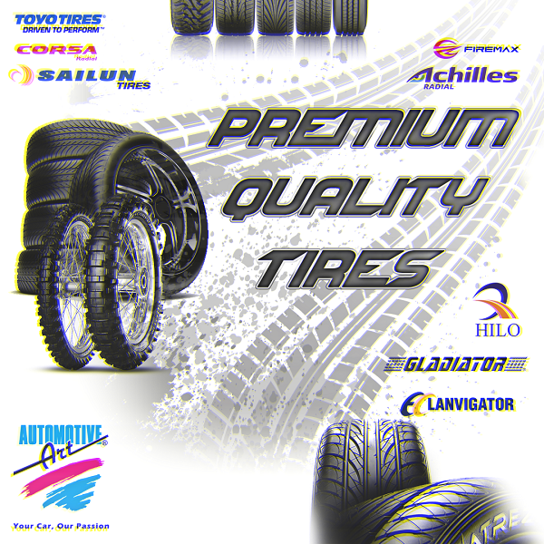 NEED QUALITY TIRES?